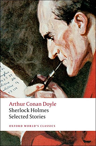 9780199536979: Sherlock Holmes: Selected Stories (Oxford World's Classics)