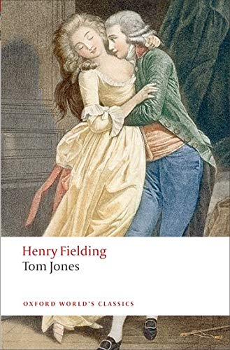 9780199536993: Oxford World's Classics: Tom Jones (World Classics)