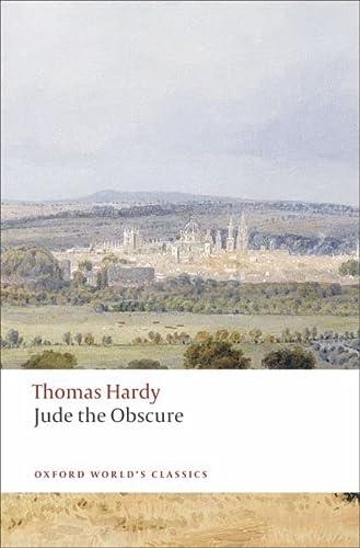 9780199537020: Oxford World's Classics: Jude the Obscure (World Classics)