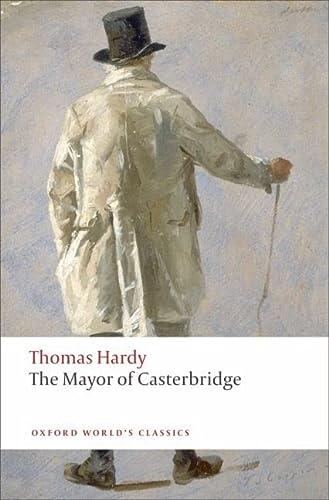 9780199537037: The Mayor of Casterbridge (Oxford World's Classics)