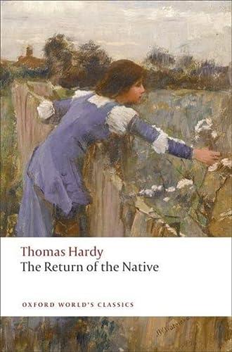 9780199537044: The Return of the Native (Oxford World's Classics)
