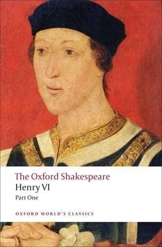 9780199537105: Henry VI, Part I: The Oxford Shakespeare (Oxford World's Classics)