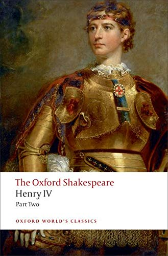9780199537136: The Oxford Shakespeare: Henry IV, Part 2 (Oxford World's Classics)
