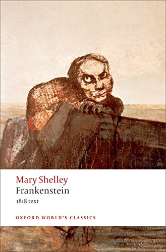 9780199537150: Frankenstein: Or the Modern Prometheus - The 1818 Text