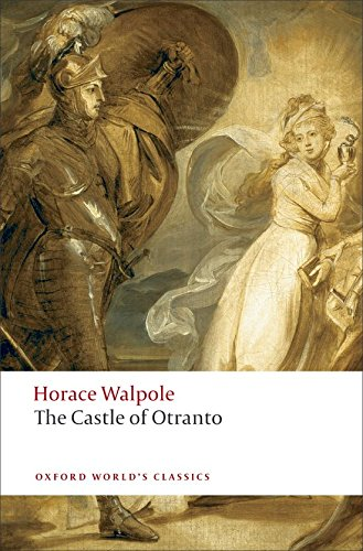 The Castle of Otranto: A Gothic Story: Walpole, Horace