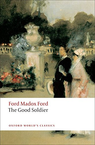 9780199537273: The Good Soldier: A Tale of Passion (Oxford World's Classics)