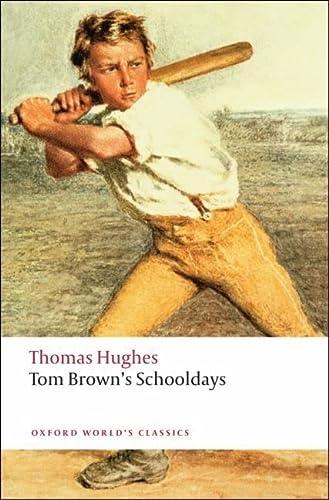 9780199537303: Tom Brown's Schooldays (Oxford World's Classics)