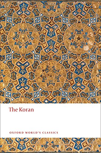 The Koran (Oxford Worlds Classics)
