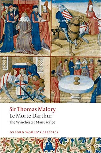 9780199537341: Oxford World's Classics: Le Morte Darthur - the Winchester Manuscript (World Classics)