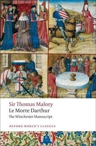 9780199537341: Oxford World's Classics: Le Morte Darthur - the Winchester Manuscript (World Classics)