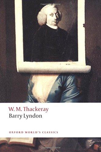 9780199537464: Barry Lyndon: The Memoirs of Barry Lyndon, Esq. (Oxford World's Classics)
