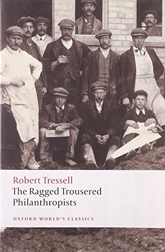 9780199537471: The Ragged Trousered Philanthropists (Oxford World's Classics)