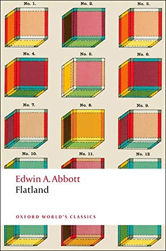 9780199537501: Flatland: A Romance of Many Dimensions (Oxford World's Classics)