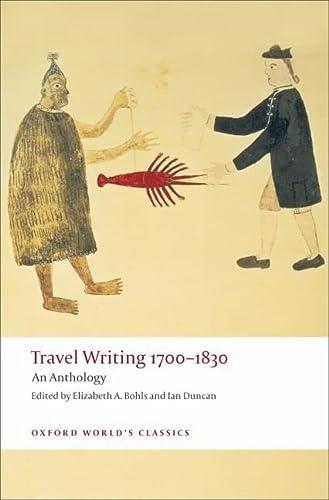 9780199537525: Travel Writing 1700-1830: An Anthology (Oxford World's Classics)