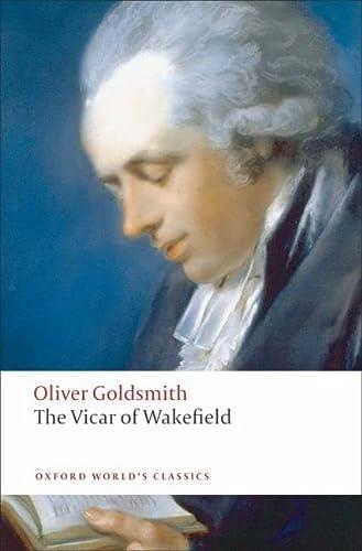 9780199537549: Oxford World's Classics: The Vicar of Wakefield (World Classics)