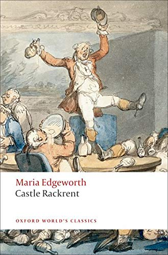 9780199537556: Castle Rackrent (Oxford World's Classics)