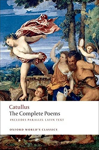 The Poems of Catullus (Oxford World's Classics): Catullus