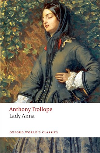 9780199537716: Oxford World's Classics: Lady Anna (World Classics)
