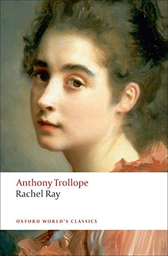 9780199537761: Rachel Ray (Oxford World's Classics)