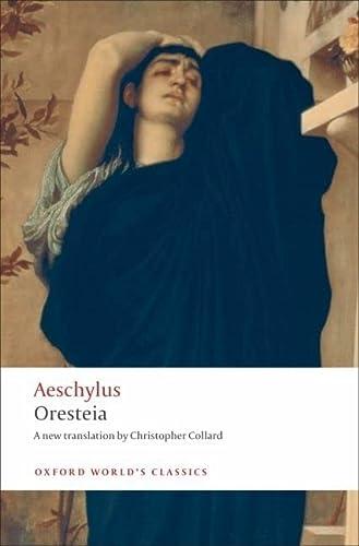 9780199537815: Oresteia (Oxford World's Classics)