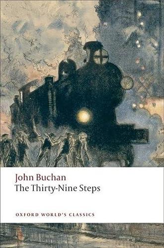 The Thirty-Nine Steps (Oxford World's Classics): John Buchan