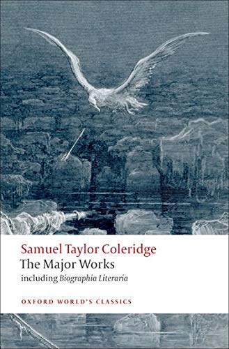 9780199537914: Samuel Taylor Coleridge - The Major Works (Oxford World's Classics)
