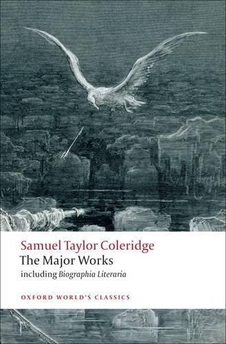 9780199537914: Samuel Taylor Coleridge - The Major Works (Oxford World's Classics)