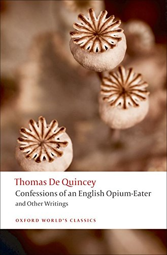 9780199537938: Confessions of an English Opium-Eater: and Other Writings (Oxford World's Classics)