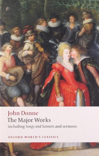 9780199537945: John Donne - The Major Works: including Songs and Sonnets and sermons (Oxford World's Classics)