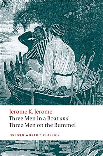 9780199537976: Three Men in a Boat and Three Men on the Bummel (Oxford World's Classics)