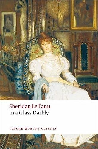 9780199537983: In A Glass Darkly (Oxford World's Classics)