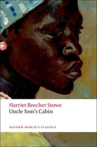 9780199538034: Uncle Tom's Cabin (Oxford World's Classics)