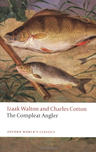 9780199538089: The Compleat Angler (Oxford World's Classics)