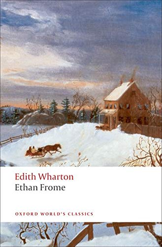 9780199538096: Ethan Frome (Oxford World's Classics)