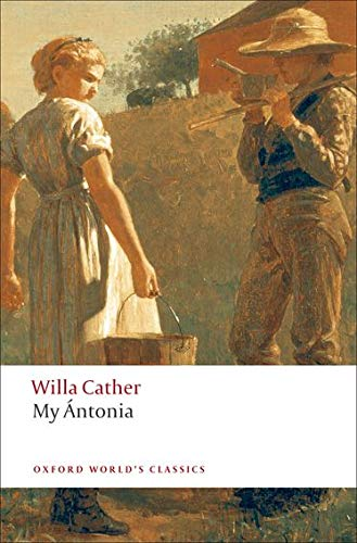 9780199538140: My Ántonia (Oxford World's Classics)