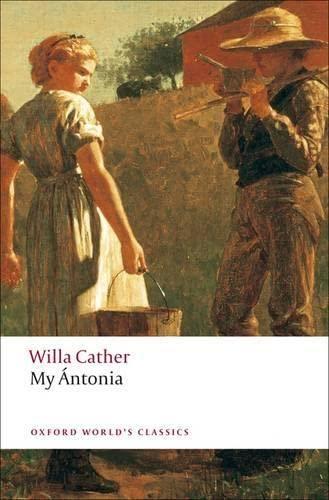 9780199538140: My Antonia (Oxford World's Classics)