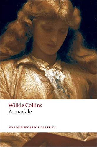 9780199538157: Armadale (Oxford World's Classics)