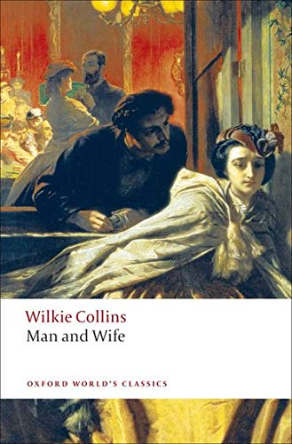 9780199538171: Man and Wife (Oxford World's Classics)