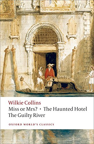 9780199538188: Miss or Mrs?, The Haunted Hotel, The Guilty River