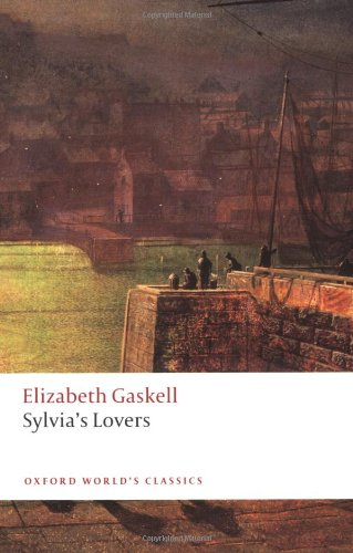 Oxford Worlds Classics: Sylvias Lovers