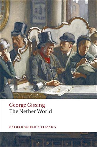 9780199538287: The Nether World (Oxford World's Classics)