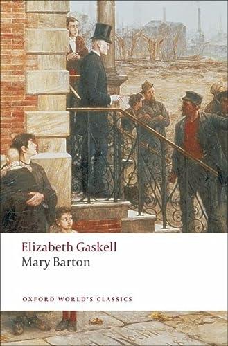 9780199538355: Mary Barton n/e (Oxford World's Classics)
