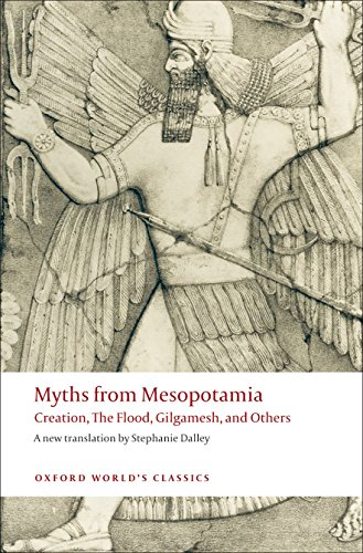 9780199538362: Oxford World's Classics: Myths From Mesopotamia: Creation, the Flood, Gilgamesh, and Others (World Classics)