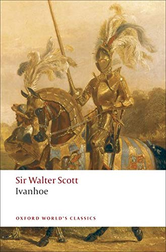 9780199538409: Ivanhoe (Oxford World's Classics)