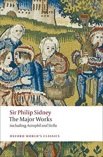 9780199538416: Sir Philip Sidney: The Major Works (Oxford World's Classics)
