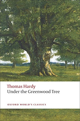 9780199538515: Under the Greenwood Tree (Oxford World's Classics)