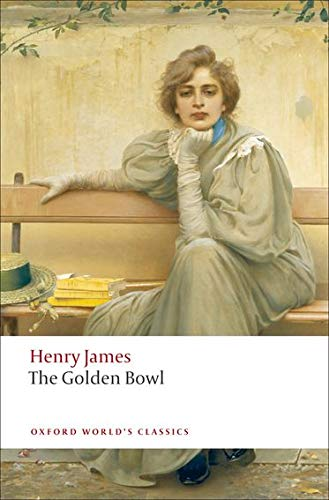 9780199538584: The Golden Bowl (Oxford World's Classics)