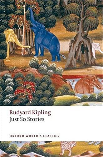 9780199538607: Oxford World's Classics. Just So Stories (World Classics)