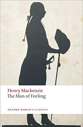 9780199538621: The Man of Feeling (Oxford World's Classics)