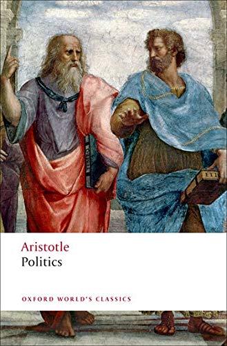 The Politics (Oxford World's Classics): Aristotle